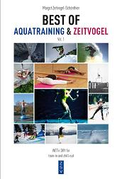 BEST OF AQUATRAINING & ZEITVOGEL, Buchcover, Margot Zeitvogel-Sch�nthier